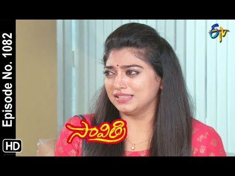 Savithri | 18th September 2018 | Full Episode No 1082 | ETV Telugu