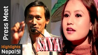 Upcoming Movie SAAYA 's Press Meet   Promish Gurung, Tina Shrestha, Umesh Tamang