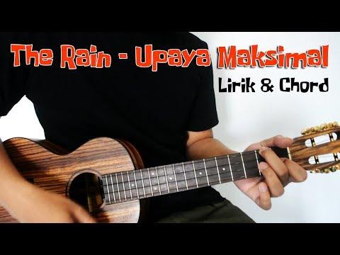 Download UPAYA MAKSIMAL - The Rain Chord Ukulele Mp4 baru