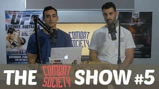 Al Iaquinta, Bellator Hawaii, UFC Milwaukee and More! - The Combat Society Show #5 FULL SHOW