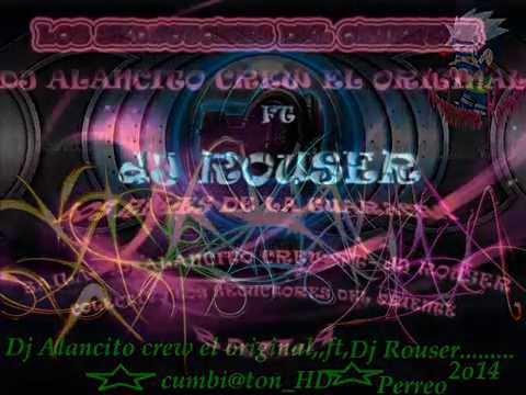 Baila DJ Ruoser Ft Dj Alancito Crew Colectivo Los seductores del oriente (los reyes de la guaracha)