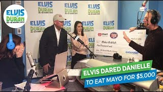 The Day Elvis Duran Dared Danielle Monaro To Eat Mayo For $5,000 | Elvis Duran Exclusive