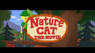 Nature Cat: The Movie - Opening Titles