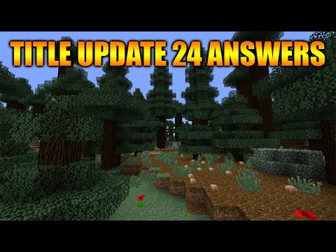 ★Minecraft Xbox 360 + PS3 Title Update 24 & Title Update 25 Release Date & Features [Discussion]★