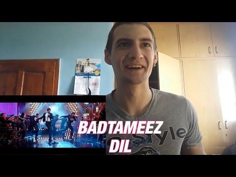 Badtameez Dil | Yeh Jawaani Hai Deewani | REACTION !!!
