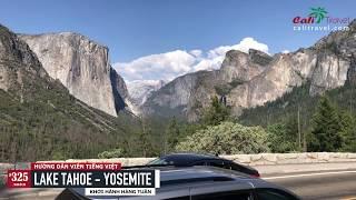 CALI TRAVEL - LAKE TAHOE - YOSEMITE (3 Ngày 2 Đêm   HDV Tiếng Việt   Khởi Hành Hàng Tuần)