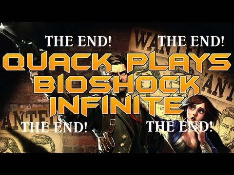 Quack Plays Bioshock Infinite Pt12: MY OPINION ON THE ENDING!