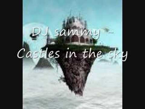 DJ Sammy - Castles In The Sky