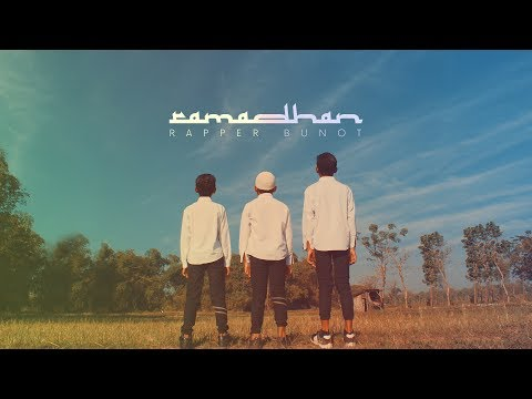 Rapper Bunot and Friends - Ramadhan