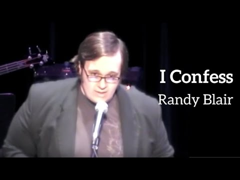I CONFESS - Randy Blair