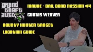 GTA5: Curtis Weaver - Bounty Hunter Target 4 - Bail Bond Map Location - Maude Mission with Trevor