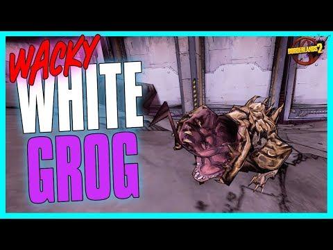 Borderlands 2 | Wacky White Grog Nozzle?! (Funny Moments)
