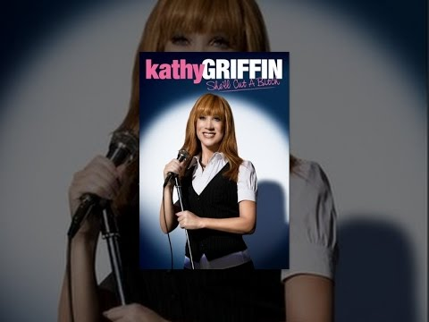 Kathy Griffin: She'll Cut a Bitch