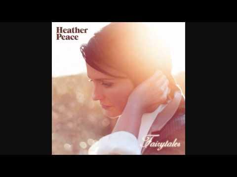 Heather Peace - Fairytales