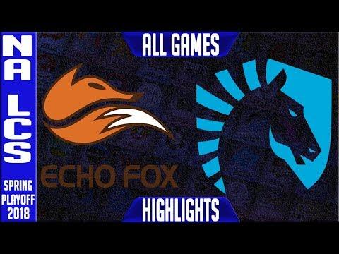 FOX vs TL Playoffs Highlights ALL GAMES | NA LCS Semi final Spring 2018 | Echo Fox vs Team Liquid