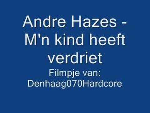 Andre Hazes - M'n kind heeft verdriet