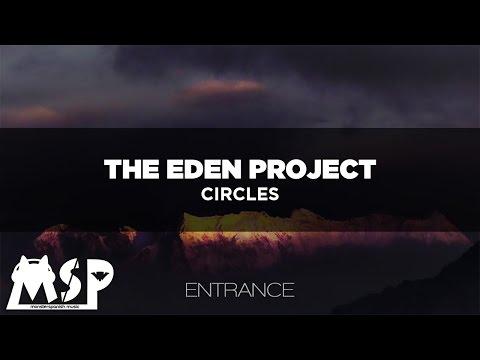 [LYRICS] The Eden Project - Circles [Traducida al Español]