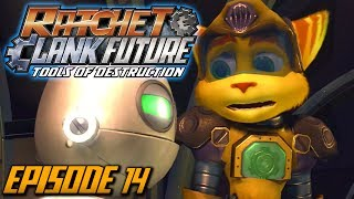 Ratchet and Clank: Future Tools of Destruction - Episode 14