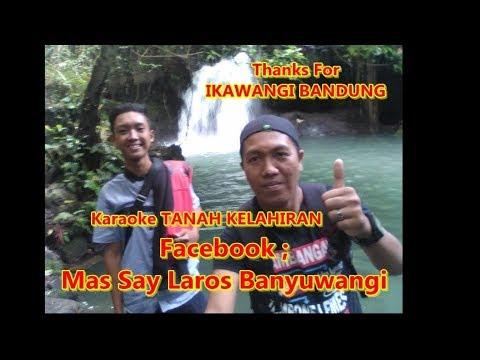 Karaoke TANAH KELAHIRAN Gandrung Banyuwangi #Massaylaros