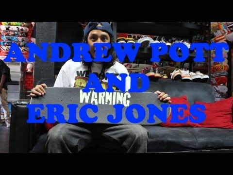 ANDREW POTT and ERIC JONES WARNING GRIPTAPE EXTRAS !!!