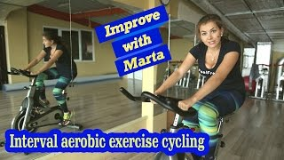 Interval aerobic exercise cycling - Improve with Marta