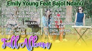 Download lagu DANGDUT KOPLO CAMPURSARI || ALBUM TERBARU EMILY YOUNG FEAT BAJOL NDANU