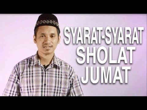 Serial Fikih Islam (38): Syarat Dan Kewajiban Sholat Jumat - Ustadz Abduh Tuasikal