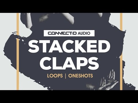 Stacked Claps - Classic Clap Oneshot Samples & Loops  -  CONNECT:D Audio