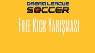 Dream League Freekick Kapıştık