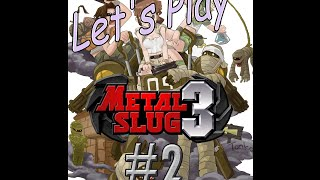 The Retromancer Plays: Metal Slug 3 - #2