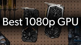 The best GPU for 1080p gaming? (September 2019) | Ask a PC expert