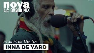 Inna De Yard - Youthman   Live Plus Près De Toi