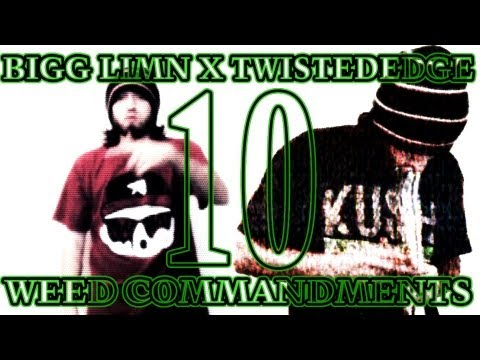 Bigg Limn x TwistedEdge - 10 Weed Commandments (OFFICIAL VIDEO)