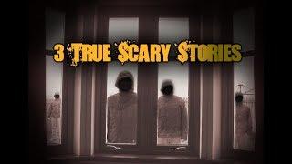 3 true scary hor..