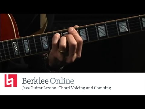 Jazz Guitar Lesson: Chord Voicing And Comping