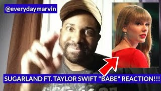 """Download Lagu Sugarland ft. Taylor Swift """"Babe"""" REACTION - Babe FIRST Reaction to Review Gratis STAFABAND"""