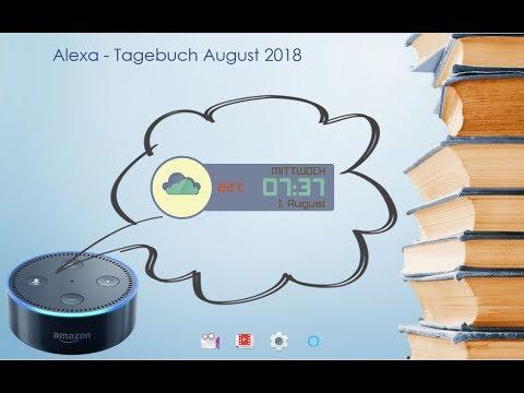 Alexa - Tagebuch 1. August