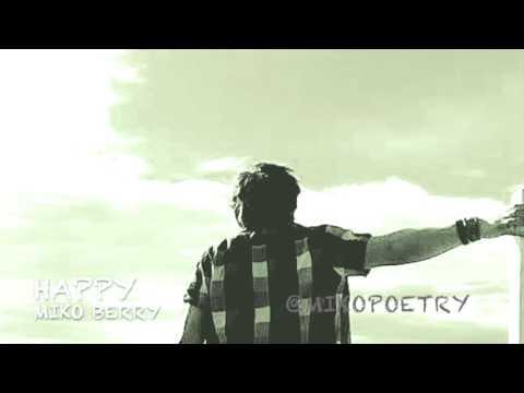 Happy Miko Berry Spoken Word Ft Baluga Youtube