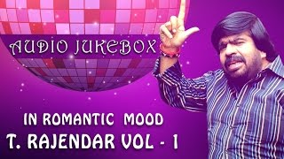 T. Rajendar Super Hit Songs Jukebox | Romantic Tamil Songs of TR | Best Collection | Volume 1