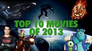 Top 10 Movies of 2013 Trailer Mashup