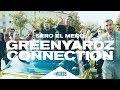 Sero El Mero   GreenYardz Connection (Official Video ∣ Prod. By Iceberg)