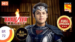 Baalveer Returns - Ep 72 - Full Episode - 18th December 2019