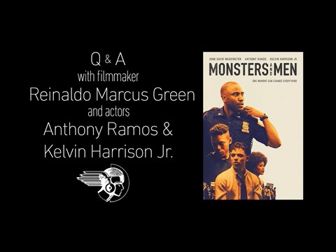 Monsters And Men Q&A With Anthony Ramos, Reinaldo Marcus Green And Kelvin Harrison Jr.