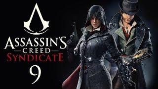 Assassin's Creed: Syndicate - Прохождение игры на русском [#9] PC