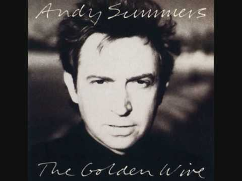 Andy Summers - The Golden Wire