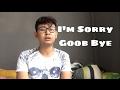 I'm sorry good bye - Krisdayti (cover)