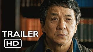 The Foreigner Official Trailer 1 2017 Jackie Chan Pierce Brosnan Action Movie HD
