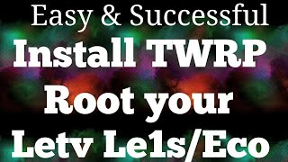 {Root हिन्दी}How to Root Letv le 1s or Other Android Device(FLASH/Install TWRP)