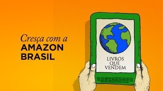 Cres�a junto com a Amazon Brasil - Livros Que Vendem