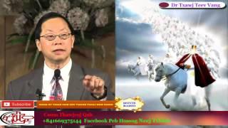 Caum Thawjcoj Qab - Hmong Christian Moo Zoo Rau Hmong Thoob Ntuj ' Dr Tawj Teev Vang